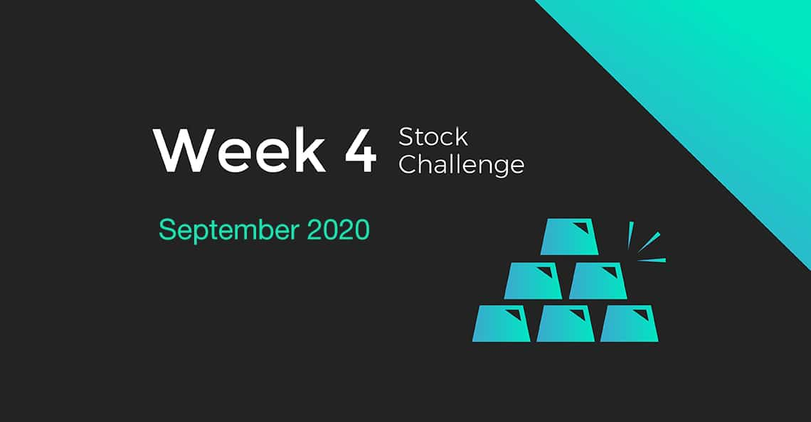 Week 4 Cover for the September 2020 Stock Challenge