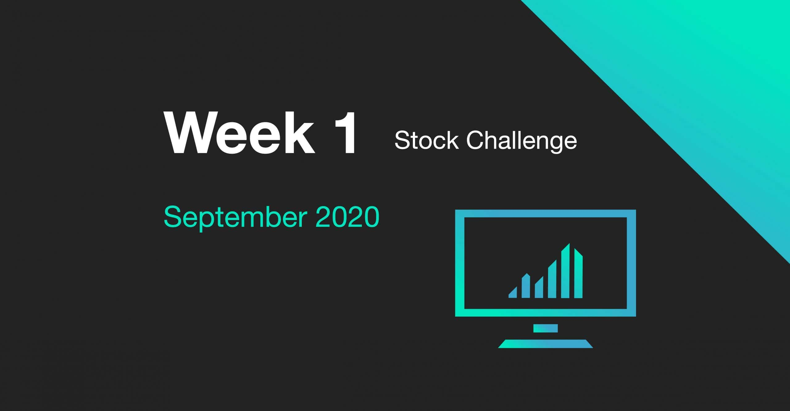 Cover for Week 1 of the September 2020 Stock Challenge