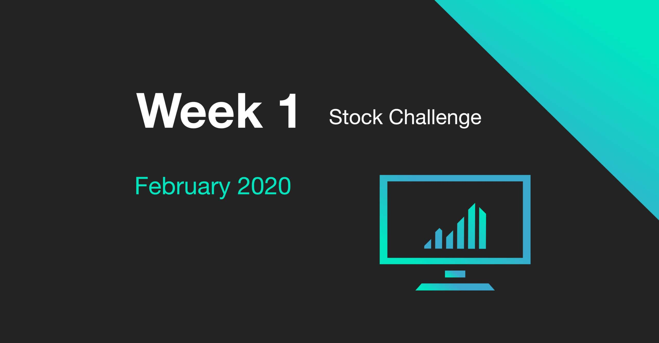 cover for week 1 of the February 2020 Stock Challenge