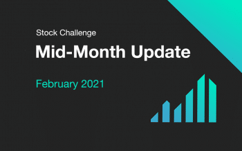 february 2021 mid month update for stock challenge