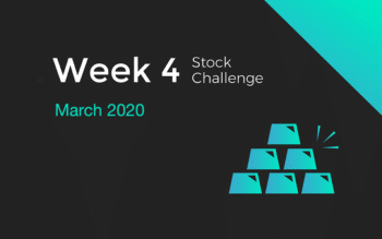 week 4 of the march 2020 stock challenge